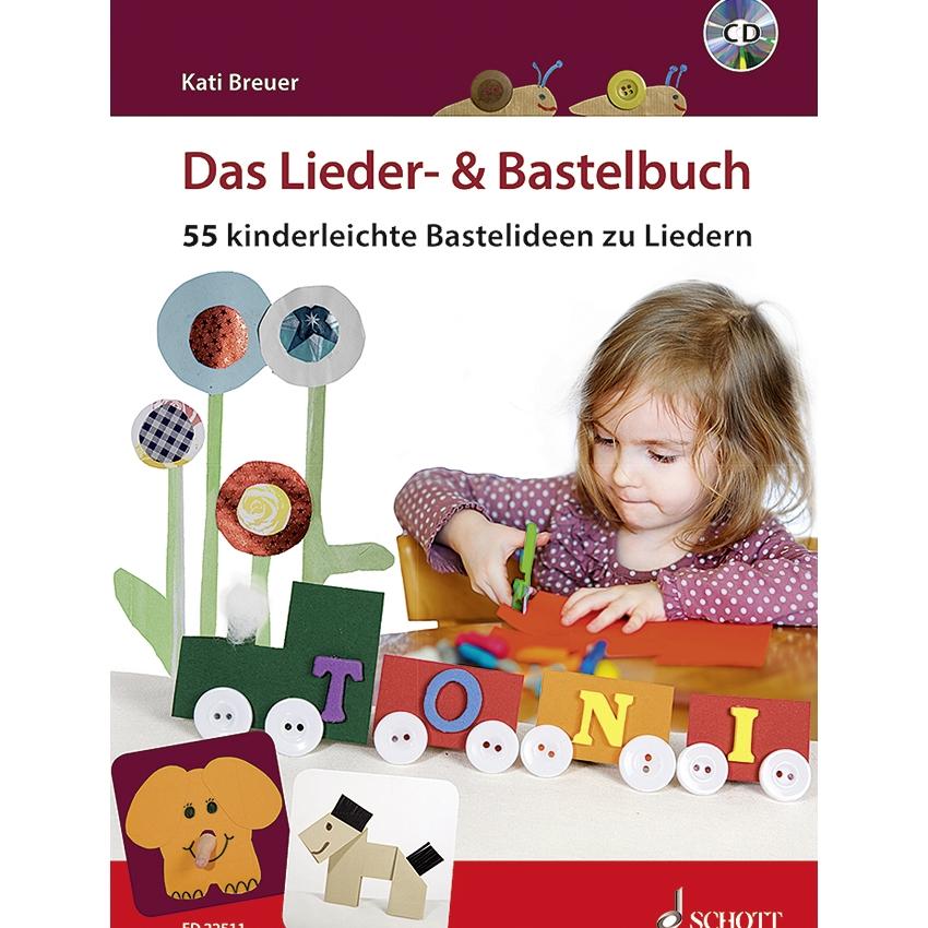 Das Lieder + Bastelbuch