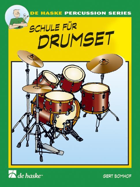 Bomhof - Schule für Drumset 1