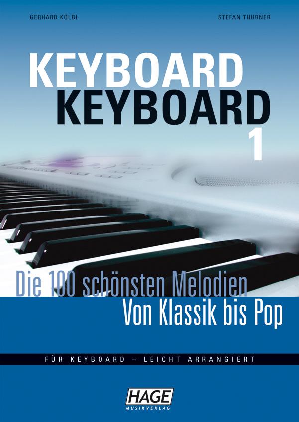 Keyboard Keyboard - Die 100 schönsten Melodien von Klassik bis Pop