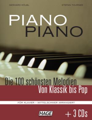 Piano Piano - Die 100 schönsten Melodien von Klassik bis Pop