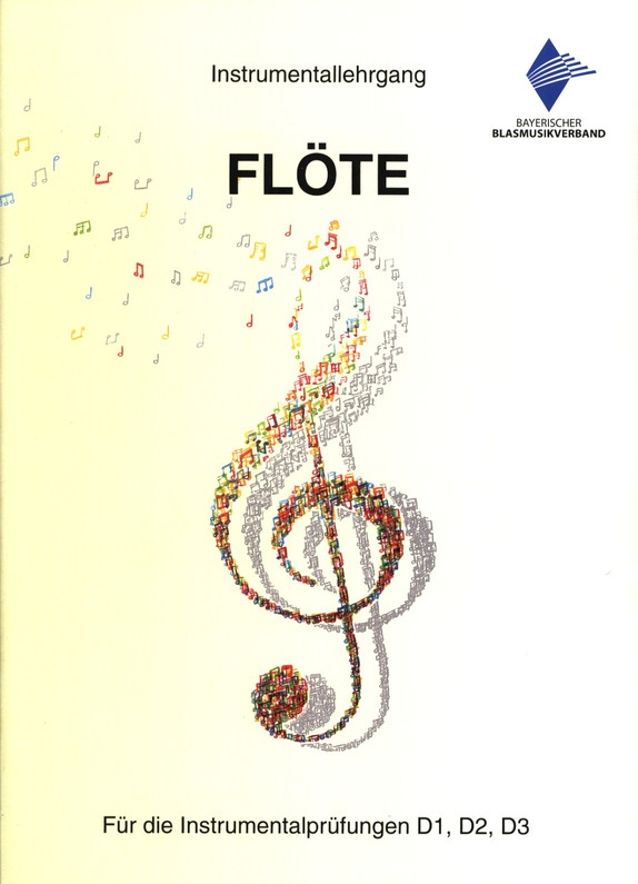 Instrumentallehrgang Flöte D1 D2 D3 - Neuausgabe 2018