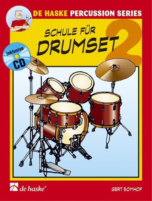 Bomhof - Schule für Drumset 2