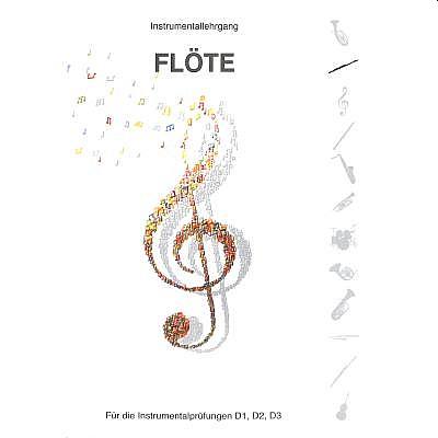 Instrumentallehrgang Flöte D1 D2 D3 - erste Fassung 1997