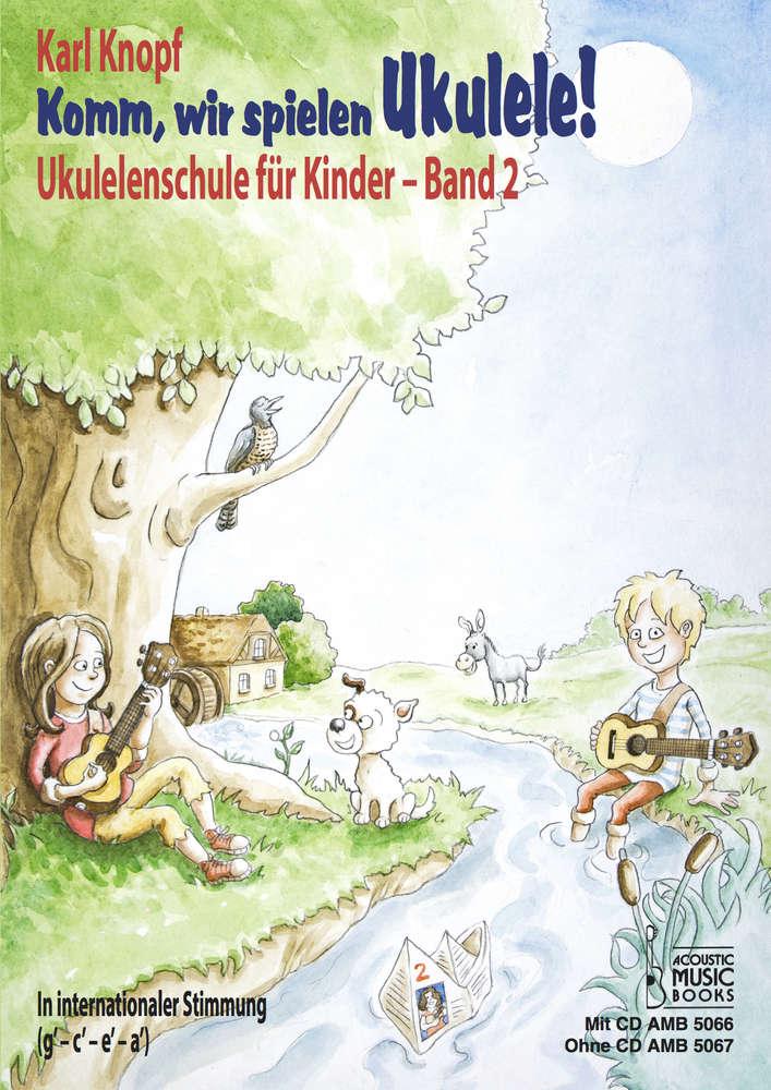 Komm wir spielen Ukulele | Schule 2 mit CD